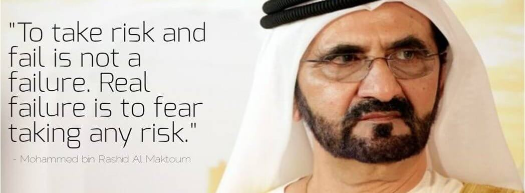 HH_Mohammed bin Rashid Al Maktoum_Risk Taking